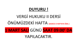 DUYURU ! VERGİ HUKUKU II DERSİ 1 MART SALI GÜNÜ SAAT 09