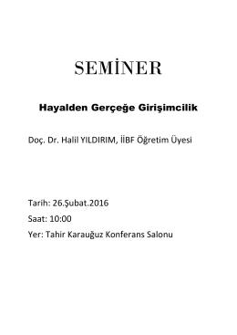 """""""Hayalden Gerçeğe Girişimcilik"""" Semineri(25.02.2016)"""