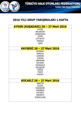 2016 YILI GRUP YARIŞMALARI 1.HAFTA AYDIN (KUŞADASI) 26
