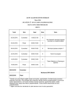 Mayıs 2016 Sınavına Yönelik Ders Programı İçin Tıklayınız.