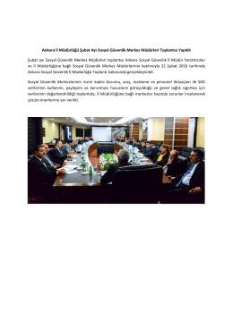 Ankara İl Müdürlüğü Şubat Ayı Sosyal Güvenlik Merkez