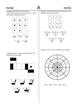 Aşağıdaki şekil dizileri birer kurala göre oluşmuşlardır. Kurala göre