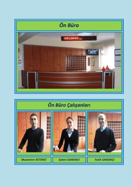 Ön Büro Ön Büro Çalışanları