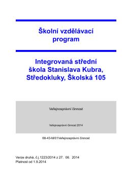Školní vzdělávací program Integrovaná střední