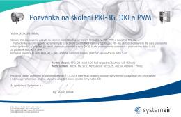 Pozvánka na školení PKI-3G, DKI a PVM