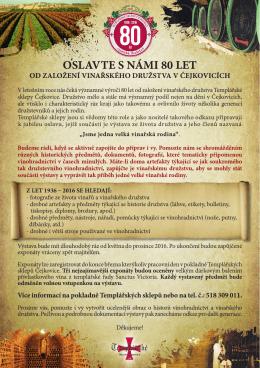 Oslavte s námi 80 let - Templářské sklepy Čejkovice vinařské družstvo