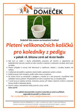 18. 3. 2016 Pletení velikonočních košíků pro koledníky z pedigu