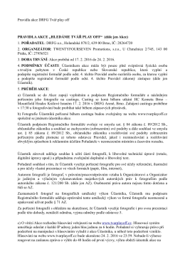 Pravidla akce DRFG Tvář play off PRAVIDLA AKCE