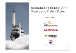 RADIOKONFERENCE 2016 Tower park, Praha - Žižkov