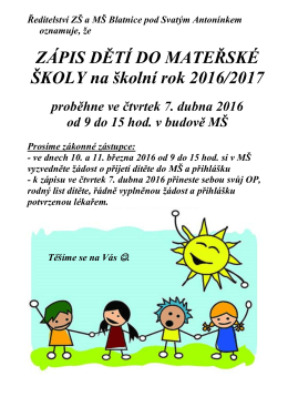 Zápis dětí do MŠ. - ZŠ a MŠ Blatnice pod Svatým Antonínkem