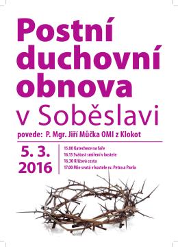 povede: P. Mgr. Jiří Můčka OMI z Klokot