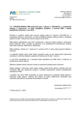 Výroční zpráva podle zákona č. 106/1999 Sb. Výroční zpráva