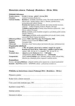 Historická exkurze Podunají čtvrtek 2. června – pátek 3. června 2016