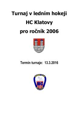 Turnaj v ledním hokeji HC Klatovy pro ročník 2006