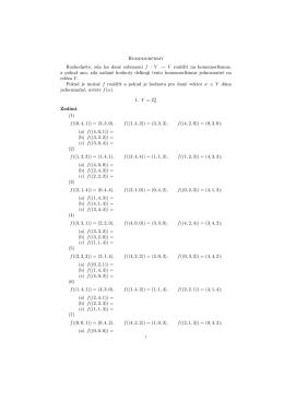 Homomorfismy Rozhodněte, zda lze dané zobrazení f : V → V