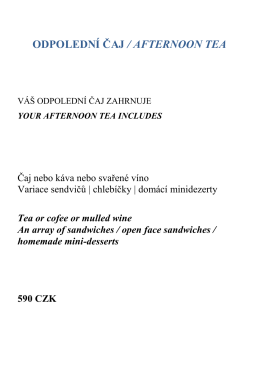 ODPOLEDNÍ ČAJ / AFTERNOON TEA