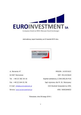 EUROINVESTMENT SA raport okresowy za IV