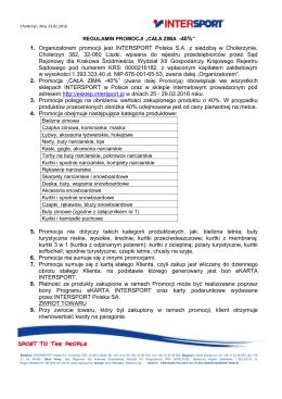 1. Organizatorem promocji jest INTERSPORT Polska S.A. z siedzibą