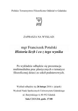 mgr Franciszek Potulski Historia liczb i co z tego wynika