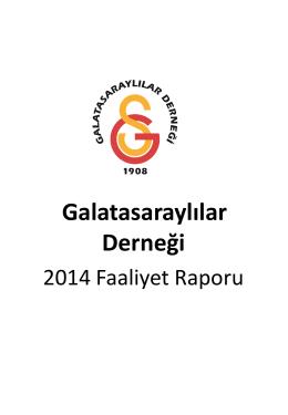 2014 Faaliyet Raporu - Galatasaraylılar Derneği