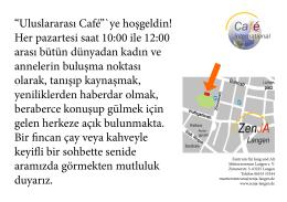 """""""Uluslararası Café""""`ye hoşgeldin! Her pazartesi saat 10:00 ile 12:00"""