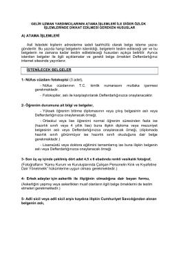 A) ATAMA İŞLEMLERİ Asil listedeki kişilerin adreslerine iadeli