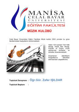 MÜZIK KULÜBÜ - Celal Bayar Üniversitesi Eğitim Fakültesi
