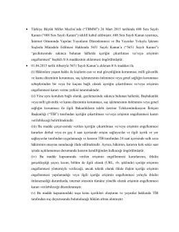 688 Sıra Sayılı Kanun ile 5651 Sayılı Kanun`a Eklenmesi Kabul