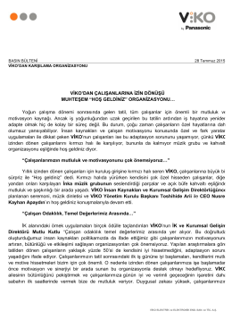 """VİKO`DAN ÇALIŞANLARINA İZİN DÖNÜŞÜ MUHTEŞEM """"HOŞ"""
