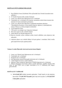 KESİN KAYI İÇİN GEREKLİ BELGELER 1. Kayıt Bildirim Formu