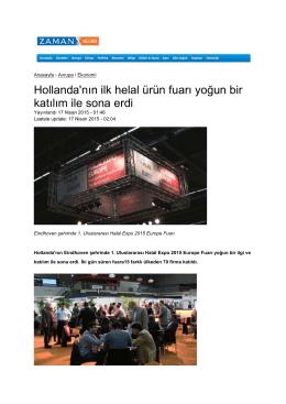 Hollanda`nın ilk helal ürün fuarı yoğun bir katılım ile sona erdi