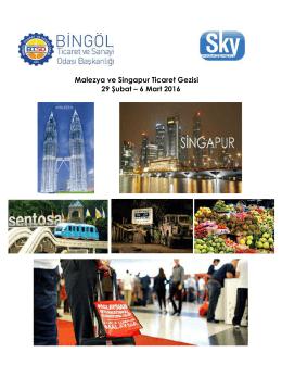 Malezya ve Singapur Ticaret Gezisi 29 Şubat – 6 Mart 2016