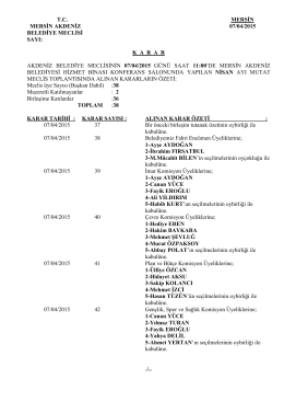 7 Nisan 2015 Tarihli Meclis Karar Özeti