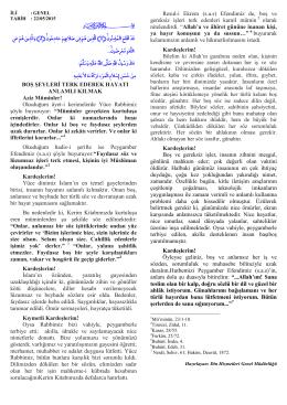 BOŞ ŞEYLERİ TERK EDEREK HAYATI ANLAMLI KILMAK Aziz
