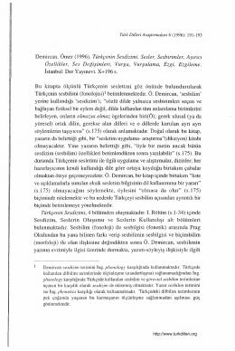 Bu kitapta ölçünlü Türkçenin sesletimi göz önünde bulundurularak