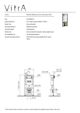 Tanım : Gömme Rezervuar 12cm-3/6L-Duvar Önü Kod : 742