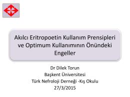 Eritropoetin kullanım Prensipleri ve Optimum kullanımının önündeki