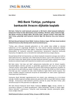 ING Bank Türkiye, yurtdışına bankacılık ihracını dijitalde