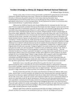 Yeniden Ortadoğu`ya Dönüş (2): Boğaziçi Merkezli Dairesel Diplomasi