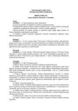 1. Düzce Üniversitesi Teknoloji Fakültesi İşyeri Eğitimi Yönergesi