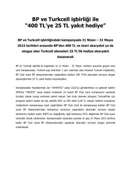 """BP ve Turkcell işbirliği ile """"400 TL`ye 25 TL yakıt hediye"""""""