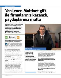 Yenilenen Multinet gift ile firmalarınız kazançlı, paydaşlarınız