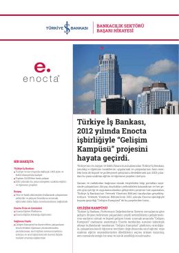 """Türkiye İş Bankası, 2012 yılında Enocta işbirliğiyle """"Gelişim"""