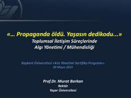 """""""Kriz Yönetiminde Kitle İletişim Araçlarının Rolü"""" (Prof. Dr. Murat"""