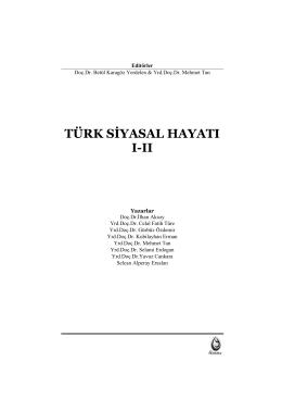 TÜRK SİYASAL HAYATI I-II