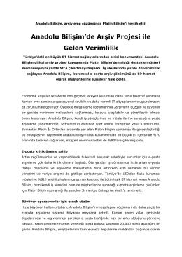 Anadolu Bilişim`de Arşiv Projesi ile Gelen Verimlilik