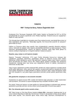 TÜRKİYE RSF: Türkiye`de Barış, Habere Özgürlükle Gelir