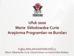 Tuğba Arslan Kantarcıoğlu – Marie Curie Programı
