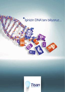 İşinizin DNA`sını biliyoruz... - Tisan Mühendislik Plastikleri