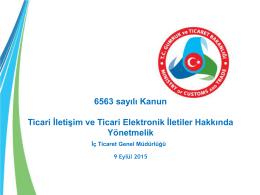 6563 sayılı Kanun Ticari İletişim ve Ticari Elektronik İletiler Hakkında